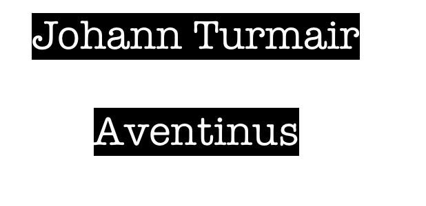 Aventin als Namensgeber
